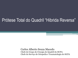 PTQ Hibrida Reversa - Cirurgia de Quadril