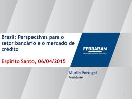Perspectivas para o setor bancário e o mercado de crédito