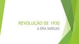 REVOLUÇÃO DE 1930 (820590)