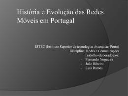 Historia e Evolucao das Redes Moveis em Portugal