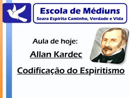 Kardec Codificação do Espiritismo