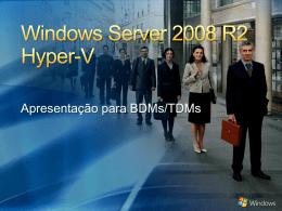 Visão Geral do Windows Server 2008 R2 Hyper-V