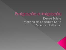 Emigração e Imigração - My E-Portfolio Mariana de Sacadura Botte