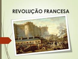 3º Aula Revolução Francesa. - Professor