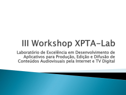III Workshop XPTA-Lab