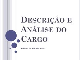 Descrição e Análise do Cargo