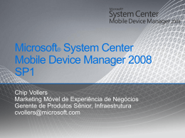 Microsoft® System Center Mobile Device