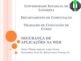 SEGURANÇA DE APLICAÇÕES NA WEB - thiagogenez-tcc