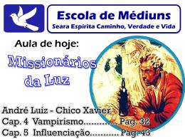 55º Missionários da Luz Vampirismo Espiritual