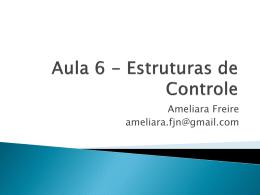 Aula 6 - Estrutura de controle