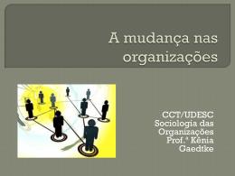A mudança nas organizações