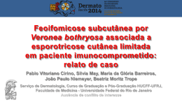 Feoifomicose subcutânea por Veronea bothryosa