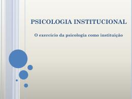 4. O exercício da psicologia como instituição