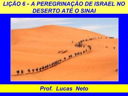 1T_2014_Lição 6_A Peregrinação de Israel no Deserto até o Sinai