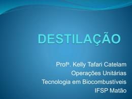 Operações Unitárias aula 11 Destilação Tecnologia em