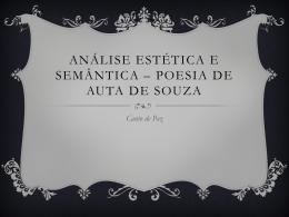 Análise Estética e Semântica * Poesia de Auta de Souza