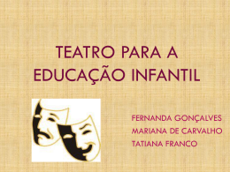 TEATRO PARA A EDUCAÇÃO INFANTIL