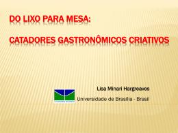 CATADORES GASTRONÔMICOS CRIATIVOS Lisa Minari Hargreaves