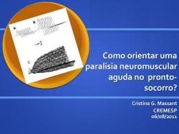 Como orientar uma paralisia neuromuscular aguda