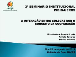 3º SEMINÁRIO INSTITUCIONAL PIBID