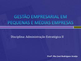 GESTÃO EMPRESARIAL EM PEQUENAS E MÉDIAS EMPRESAS