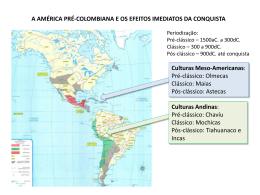 A América Espanhola e os efeitos imediatos da conquista