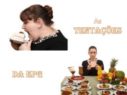 File - As tentações da EPG