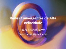 Redes Convergentes de Alta Velocidade
