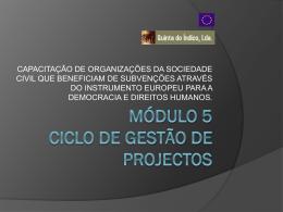 MÓDULO 5 – Ciclo de Gestão de Projectos