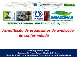 APRESENTAÇÃO CGCRE - ALDONY FREIRE