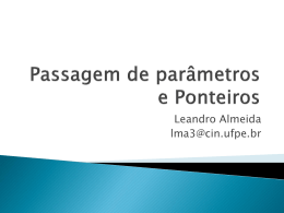 Aula 11 - Parametros e Ponteiros