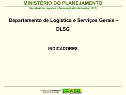 DLSG - Indicadores PE - Ministério do Planejamento, Orçamento