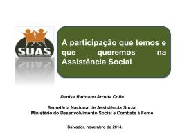 Denise Colin - MINISTÉRIO DO Desenvolvimento Social e Combate