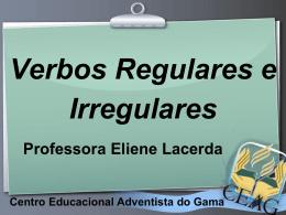 Verbos Irregulares - Blog da Professora Eliene