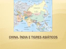 China, índia e tigres asiáticos
