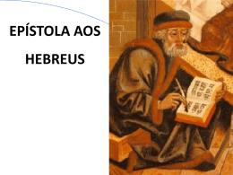Carta aos Hebreus, em powerpoint, para