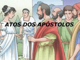 Atos dos Apóstolos, em powerpoint, para