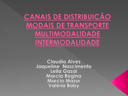 canais de distribuição modais de transporte multimodalidade