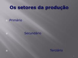 Os setores de produção