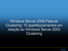Windows Server 2008 – FailoverClustering