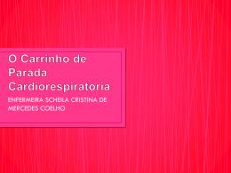 O Carrinho de Parada Cardiorespiratoria (205532)