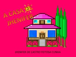 a casa de jhenifer