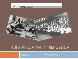 A Infância Na 1ª República