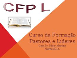 aula 1 - Bem-vindo ao CFPL - Curso de Formação de Pastores