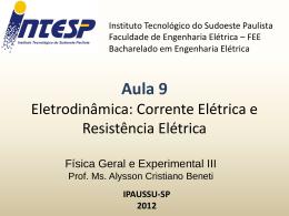 F3 Aula 9 Eletrodinâmica Corrente Elétrica e