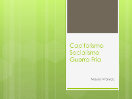 Capitalismo Socialismo Guerra Fria