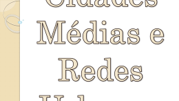 Cidades Médias e Redes Urbanas