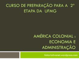 america colonial economia e administração 2ª etapa