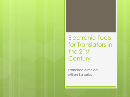 Electronic Tools for Translators in the 21st Century