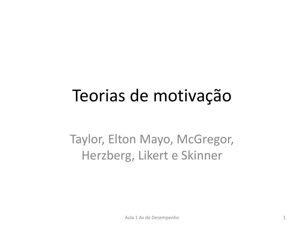 Teorias De Motivação